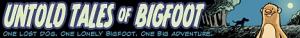 Untold Tales of Bigfoot Banner