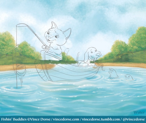 Fishin' Buddies process by Vince Dorse